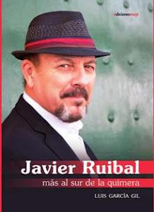 Javier Ruibal, más al sur de la quimera