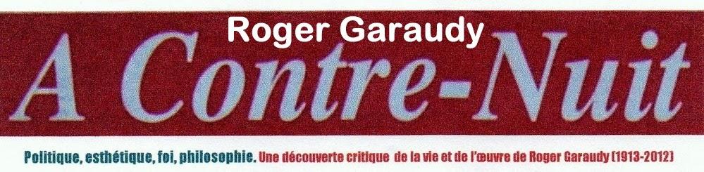 Roger Garaudy A contre-nuit