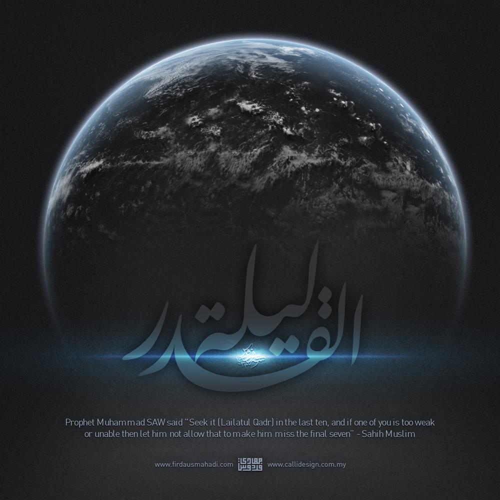 """Prophet Muhammad SAW said """"Seek it (Lailatul Qadr) in the last ten ..."""