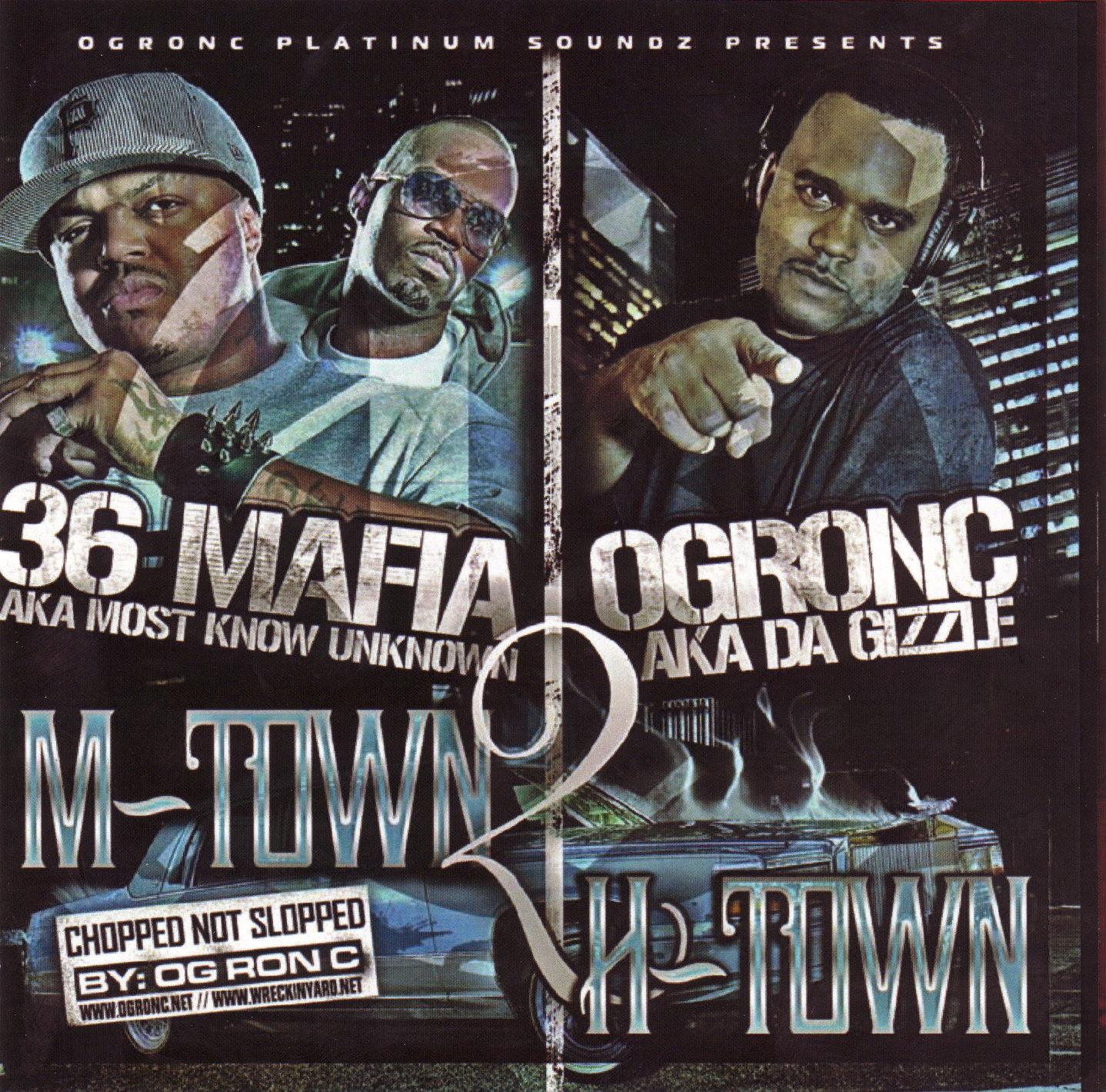 http://3.bp.blogspot.com/-FI0uHDGtqOQ/Ty8PAkL_QLI/AAAAAAAACv0/5-jxBbdgJ_o/s1600/00-va-3_6_mafia_and_og_ron_c-m-town_2_h-town-%2528bootleg%2529-2007-gt4-front.jpg