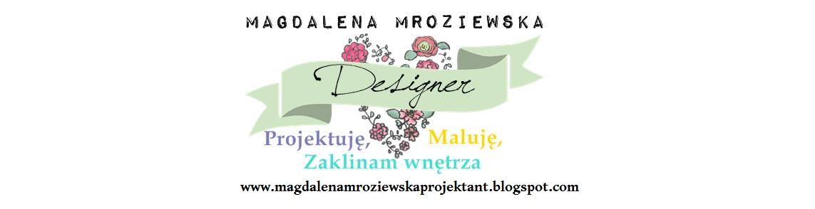Magdalena Mroziewska Projektant Mebli