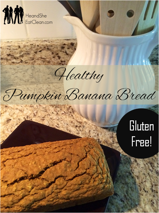 pumpkin-banana-bread-he-and-she-eat-clean-healthy-gluten-free-fall ...