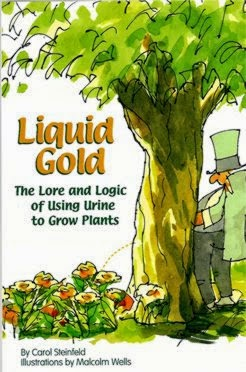 Liquid Gold: The Lore and Logic of Using Urine to Grow Plants by Carol Steinfeld