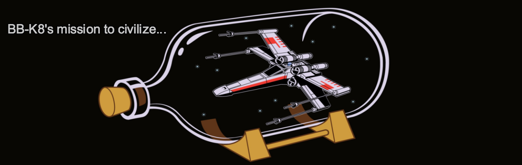 BB-K8's mission to civilize...