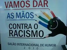 CONTRA O RACISMO E PONTO FINAL!