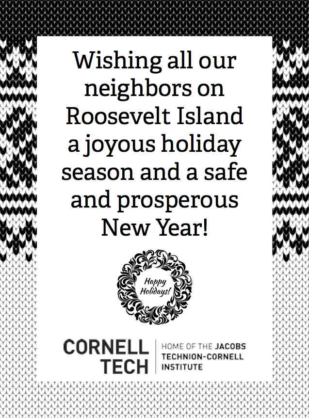 Cornell Tech Wishes All Our Roosevelt Island Neighbors