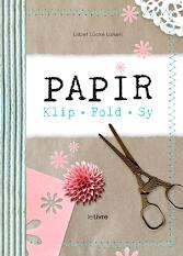 PAPIR – Klip • Fold • Sy