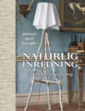 Naturlig Inredning en idbok Anna rnberg