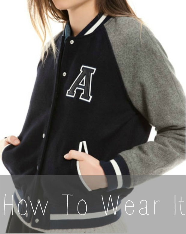 How To Wear It: varsity jacket