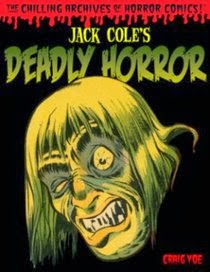 JACK COLE'S DEADLY HORROR