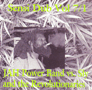 Jah Power Band vs. Sly & The Revolutionaries - Sensi Dub Vol.7/1