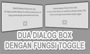 Dua Buah Dialog Box Dengan Toggle Jquery
