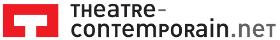 Théatre contemporain: créations et écritures théâtrales contemporaines du monde