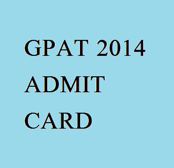GPAT 2014 ADMIT CARD
