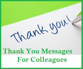 Colleagues/ Sample Thank You Messages For Colleagues/Thank You Notes ...