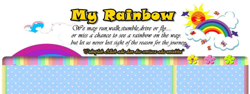 My Rainbow...