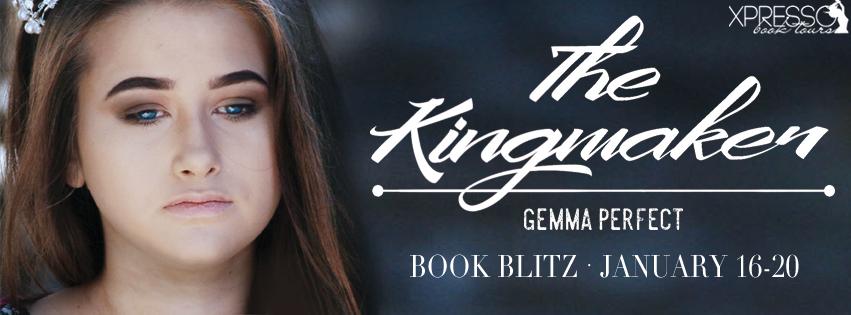 The Kingmaker Book Blitz