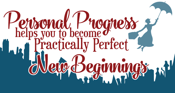 """Tons of resources for New Beginnings theme """"Personal Progress Helps You to Become Practically Perfect"""""""