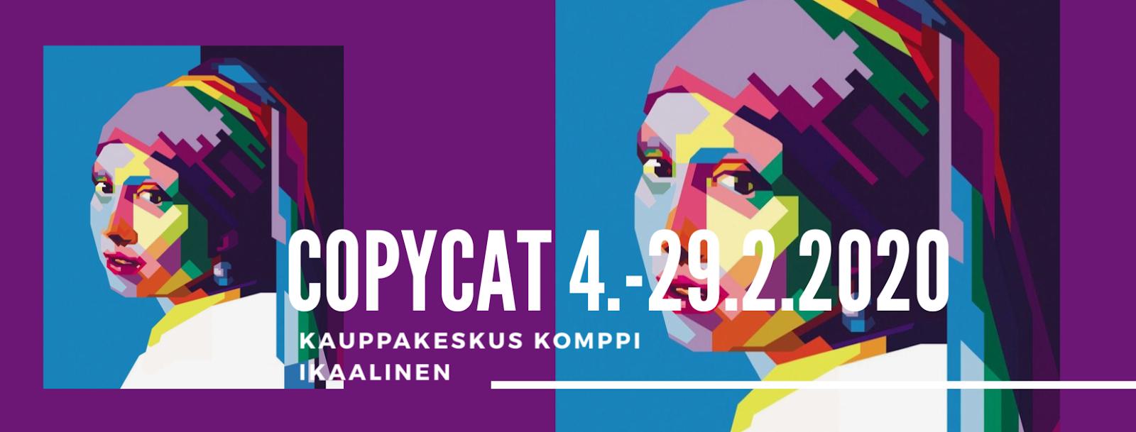 Taikan CopyCat- näyttely 4.-29.2.10