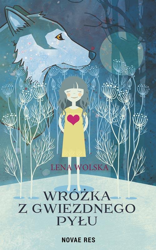 """Lena Wolska """"Wróżka z gwiezdnego pyłu"""""""