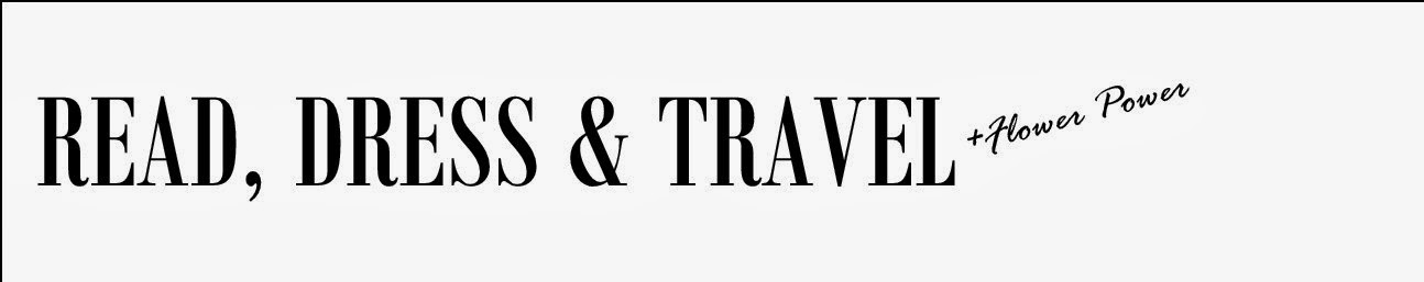 Read, Dress & Travel