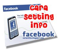 cara setting info di facebook