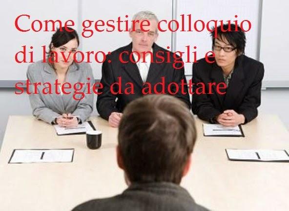 Come gestire un colloquio di lavoro