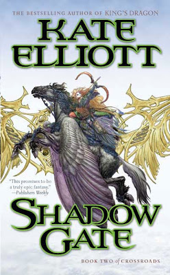 Shadow Gate (Crossroads, Book 2) by Kate Elliott