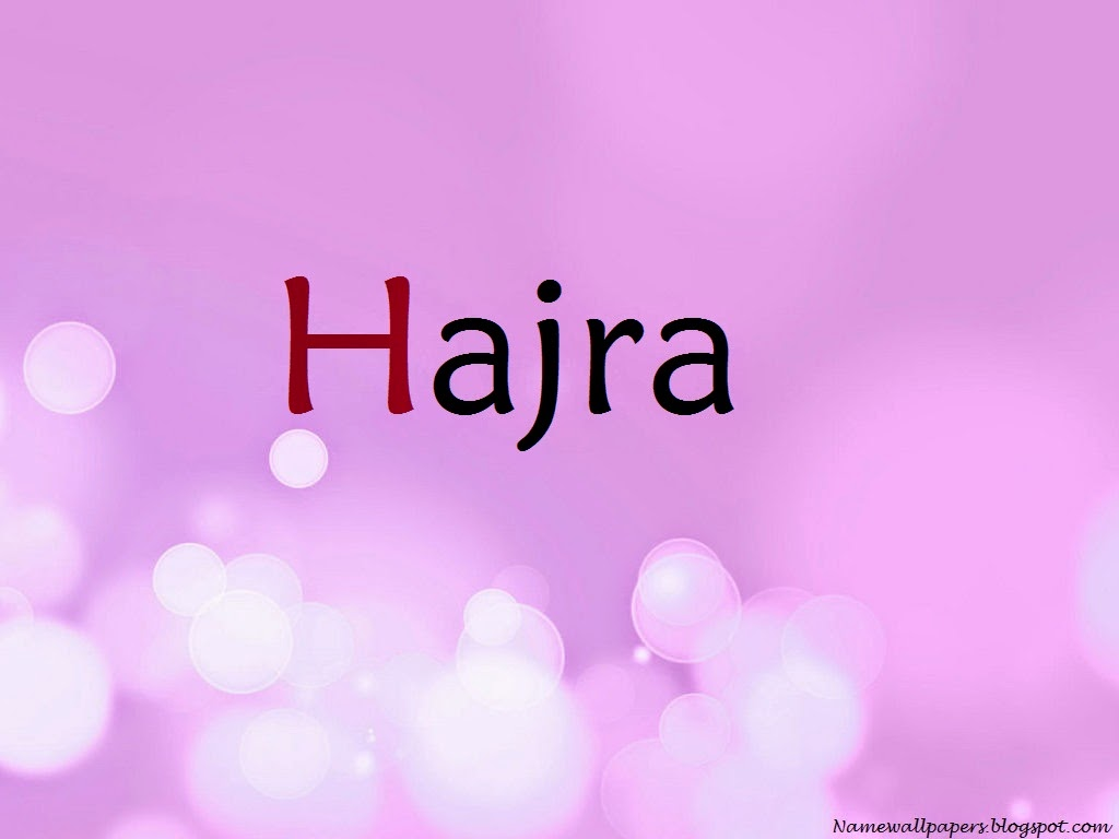 Hajra Name Wallpapers Hajra ~ Name Wallpaper Urdu Name ...