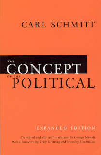 Carl Schmitt: The Concept of the Political