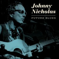 Johnny Nicholas - 2 albums: Future Blues / Livin\' With The Blues