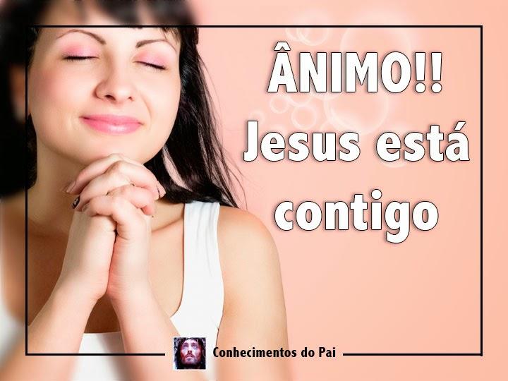 ÂNIMO! Jesus está contigo