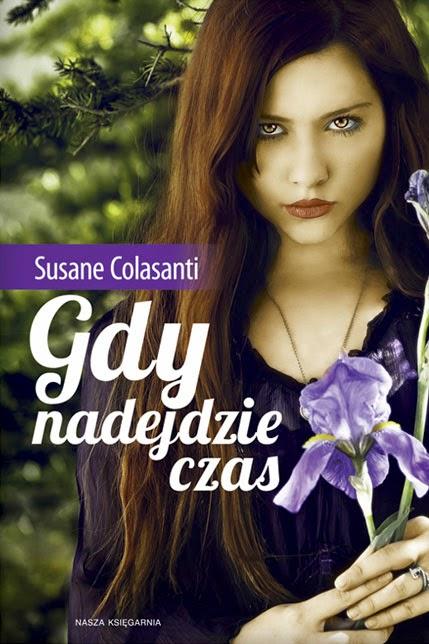 """""""Gdy nadejdzie czas"""" Susane Colasanti - recenzja"""