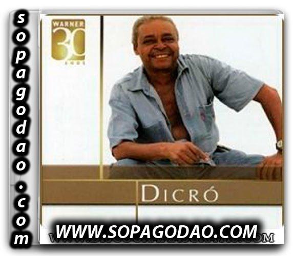 Baixar Dicro - Warner 30 Anos (2006)
