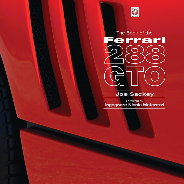 The Book Of The Ferrari 288 GTO by Joe Sackay