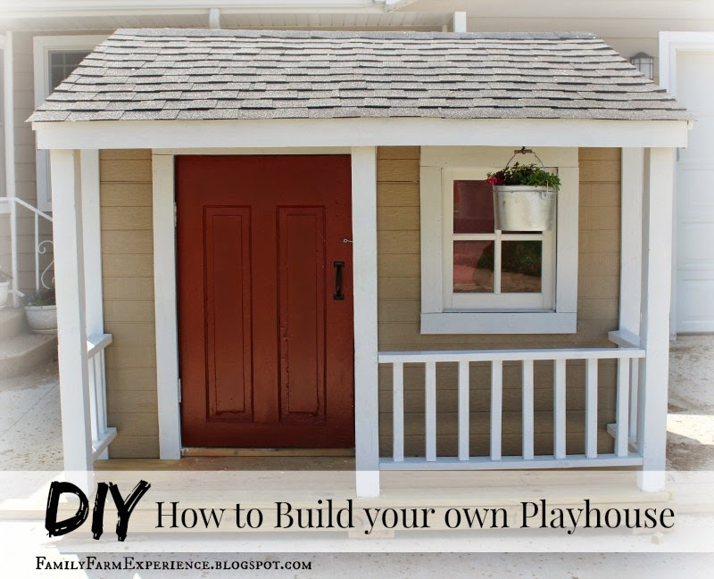 DIY How to Build your own Playhouse