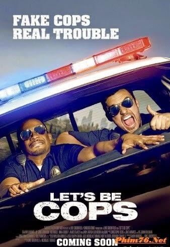Cùng Trở Thành Cớm - Let&#39s Be Cops