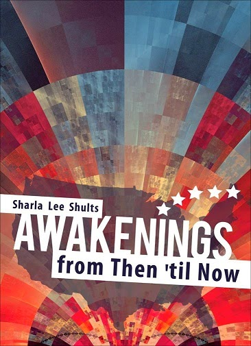 http://www.amazon.com/Awakenings-Then-til-Sharla-Shults/dp/1620247313/ref=la_B007YUYUG4_1_1?s=books&ie=UTF8&qid=1404246605&sr=1-1