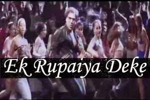 Ek Rupaiya Deke