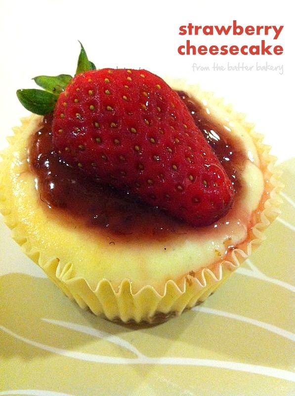 the batter baker: Mini Strawberry Cheesecake
