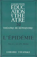 """""""L'Épidémie"""", Librairie Théâtrale, 1970"""