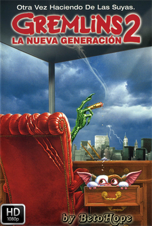 Gremlins 2: La Nueva Generacion [1080p] [Latino-Ingles] [MEGA]