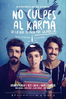 No Culpes al Karma de lo que te Pasa por Gilipollas Poster