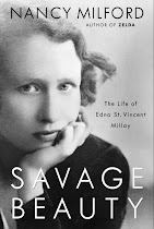 Savage Beauty, The Life of Edna St. Vincent Millay