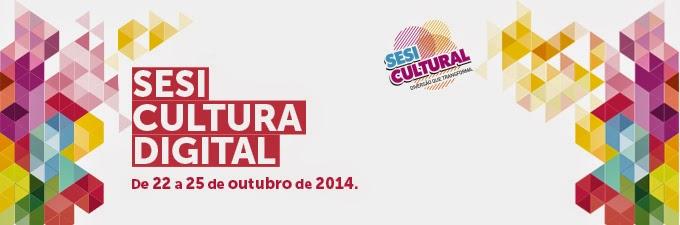 Festival SESI de Cultura Digital 2014