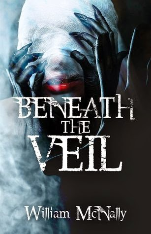 beneath the veil, william mcnally, supernatural, horror, scifi