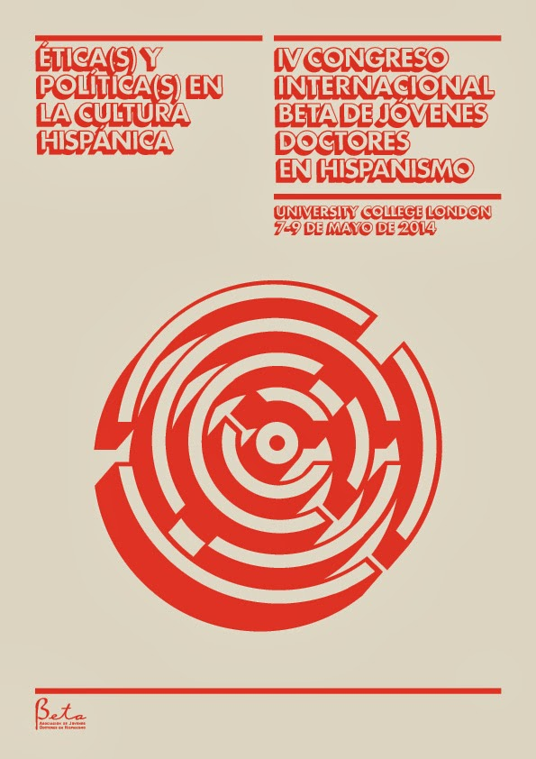 Beta 2014: Ética(s) y Política(s) en la Cultura Hispánica, Literaturas Hispánicas