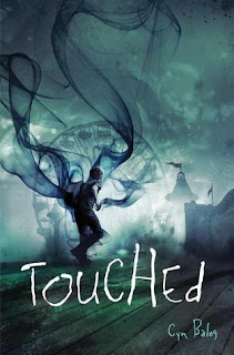 Review of Touched by Cyn Balog published by Delacorte