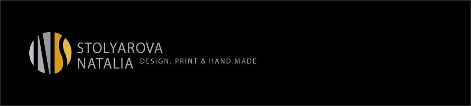 Design, Print & Hand Made