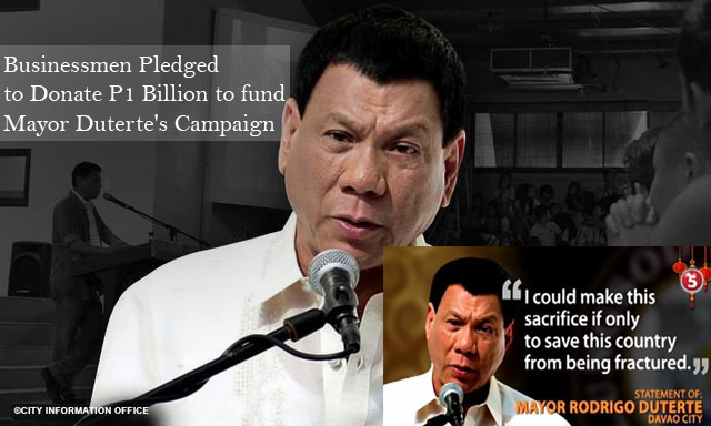Businessmen Pledged to Donate P1 Billion to fund Mayor Duterte's Campaign